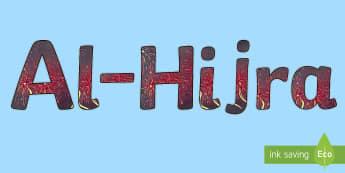 Al-Hijra Display Lettering - New Year, Muharram, Muslim, Fast, Remembrance, Muhammad, Mecca, Medina, Prophet, Islam, Resolutions