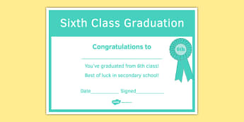 Sixth Class Graduation Certificate