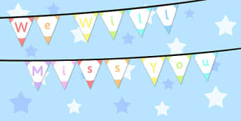 We Will Miss You Bunting - we will miss you, bunting, display