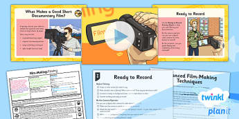 PlanIt - Computing Year 6 - Film-Making Lesson 3: Filming Lesson Pack - movies, documentary, filming, video, camera, movie maker, digital devices