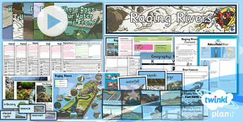 Geography: Raging Rivers Year 6 Unit Pack