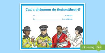 What Do Your Parents Do? Gaeilge Large Display Poster - cad, a, dhéanann, do, thuismitheoirí, slithe, beatha