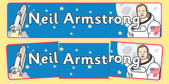 Neil Armstrong Display Banner - neil armstrong, display banner, banner for display, banner, display header, header, header for display, classroom display