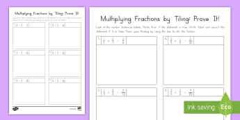 Multiplying Fractions by Tiling: Prove It! Activity Sheet - problem solving, fractions, multiplication, tiling, 5th grade
