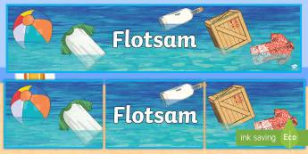 Flotsam Display Banner - sea, beach, jetsam, debris, seaside,