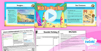 History: Leisure and Entertainment: Wish You Were Here UKS2 Lesson Pack 4