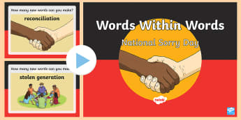 National Sorry Day Words Within Words PowerPoint Game - indigenous, reconciliation, stolen generation, acknowledge, mistreatment, vocabulary