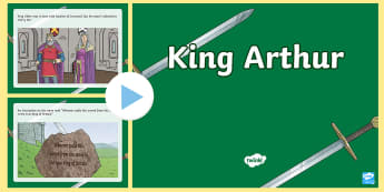 King Arthur Story PowerPoint - King arthur, british history, the sword in the stone, the sword and the stone, legends, myths, knigh