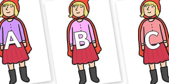 A-Z Alphabet on Red Riding Hood to Support Teaching on The Jolly Christmas Postman - A-Z, A4, display, Alphabet frieze, Display letters, Letter posters, A-Z letters, Alphabet flashcards