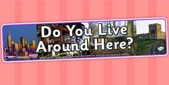 Do You Live Around Here Photo Display Banner - do you live around here, IPC, IPC display banner, where you live IPC, where you live display banner