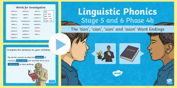 Northern Ireland - Literacy - Linguistic Phonics Stage 5 and 6, Phase 4b PowerPoint - NI, Linguistic Phonics, Stage 5, Stage 6, Phase 4b, Northern Ireland, 'tion', 'cian', 'sion'