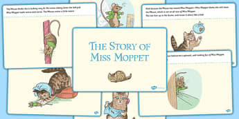 The Story of Miss Moppet Story - beatrix potter, tale, traditional, fun, activity, animals, characters, retell, pictures, illustrated, share, ks1, key stage 1, early years, english, literacy,