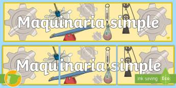 Pancarta: Maquinaria simple - decoración, exposición, máquinas, tecnología, inventos, pancarta, cartel, decorar, exponer, maqu