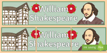 William Shakespeare Display Banner - Secondary - KS3, re-design, shakespeare, globe, theatre