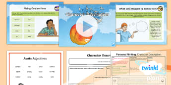 PlanIt Y4 Explorers: James and the Giant Peach Lesson Pack Personal Writing 2 - Explorers: James and the Giant Peach, similes, adjectives, character description, conjunctions, Roal