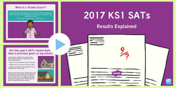 2017 KS1 SATs Results Explained PowerPoint - scaled scores, dfe, sats, assessment, y2, year 2, levels, threshold
