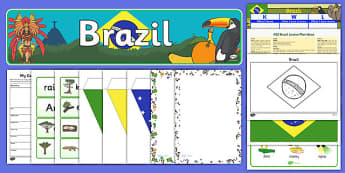 Brazil Lesson Plan Ideas and Resource Pack - brazil, lesson plan