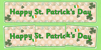 Happy St Patricks Day - St Patricks Day, display banner, poster, display, Ireland, Irish, St Patrick, patron saint, leprechaun, 17 march