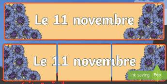 Banderole d'affichage : Le 11 novembre - Première Guerre Mondiale, soldats, bleuets, commémoration, patrie,French