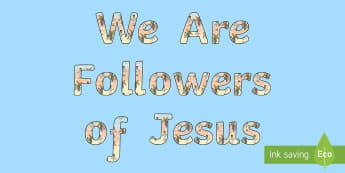We are followers of Jesus Display Lettering - Confession & First Communion Resources,Irish