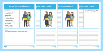 Recipe for a Good Friend Differentiated Activity Sheets - friend, good friend, friendships, anti-bullying, bullying, bully, relationship, kind