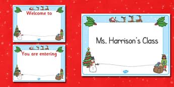 Christmas Editable Class Welcome Signs - christmas, christmas welcome signs, christmas themed welcome signs, welcome signs, editable welcome signs