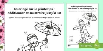 Coloriages et additions : Le printemps - printemps, plantes, coloriages, mathématiques, additions, soustractions, cycle 2, CP, CE1, maths,Fr