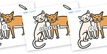 100 High Frequency Words on Cats - High frequency words, hfw, DfES Letters and Sounds, Letters and Sounds, display words