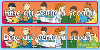 Bine ați venit la școală! Banner English/Romanian - clasa pregătitoare, banner, de afișat, de perete, pregătitoare, pregatitoare, decor, bine ați ve