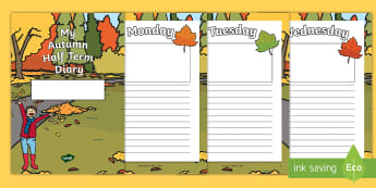 My Autumn Half Term Diary Booklet -  My Autumn Half Term Diary Booklet - holiday, 7 day, diary, writing frame, autumn, plans, booklet, a