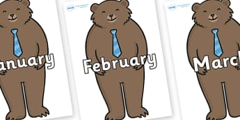Months of the Year on Daddy Bear - Months of the Year, Months poster, Months display, display, poster, frieze, Months, month, January, February, March, April, May, June, July, August, September