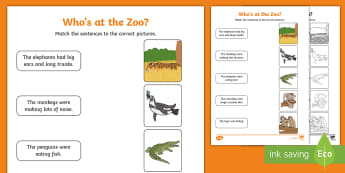 Who's at the Zoo? Sentence to Picture Matching Activity Sheet - Exploring my world, animals, crocodile, elephant, penguin, tiger, monkey, map, monorail, zookeeper,