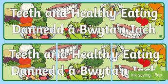 Teeth and Healthy Eating Display Banner English/Welsh -  baneri, billingual, arddangosfa dosbarth, classroom display, teeth and healthy eating, dannedd a bw