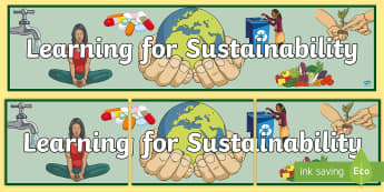 Learning for Sustainability Banner - Eco Schools, Green Flag, Sustainable Development, UNICEF, Global Goals,Scottish