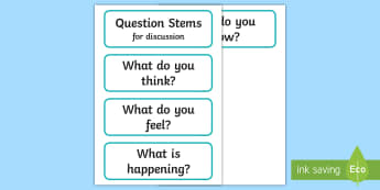 Question Stems for Discussion - questions, stems, discussion