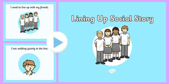 Lining Up Social Situation PowerPoint - lining up, social story, powerpoint, social, story