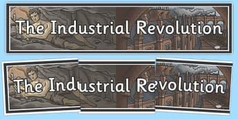 The Industrial Revolution Display Banner - industrial, revolution