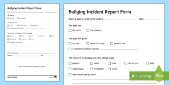Bullying Incident Report - behaviour Management, risk Management, incident, reporting bullying