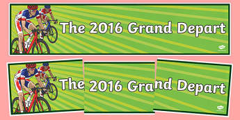 The 2016 Grand Depart Display Banner