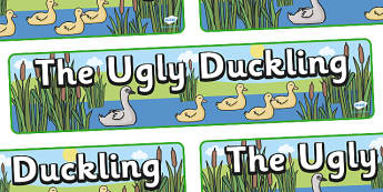 The Ugly Duckling Display Banner - The Ugly Duckling, Hans Christian Andersen, Andersen, fairy tale, banner, display, sign, poster, Danish, bird, barnyard, swan, beautiful, ugly, transformation, tale, story, reading