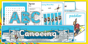 Rio 2016 Olympics Canoeing Resource Pack - rio 2016, 2016 olympics, rio olympics, canoeing, resource pack, resource, pack