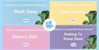 SPaG-Tastic! : Getting to Know Dave (What Is an Expanded Noun Phrase?) KS2 Video Pack - SPaG, GPS, grammar, expanded noun phrase, noun phrase, modifying prepositional phrase, prepositional, Twinkl Go, twinkl go, TwinklGo, twinklgo
