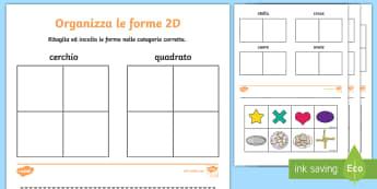 Organizza le forme 2D Attività - forme, geometriche, 2D, bidimensionali, esercizio, ritaglia, incolla, materiale, scolastico, italian