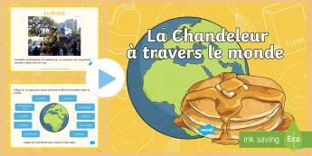 PowerPoint : La Chandeleur dans le monde - La Chandeleur, PowerPoint, monde, pancake day, world, celebration, fête, crêpe, cycle 2, French