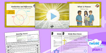 PlanIt - RE Year 6 - Eternity Lesson 3: Heaven Lesson Pack - Christianity, Judaism, Islam, Abrahamic religions, Heaven