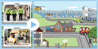 Pŵerbwynt Ffotograffau Pobl Sy'n Ein Helpu - pobl, helpu, cymuned, lluniau, ffotograffau, pwerbwynt,Welsh