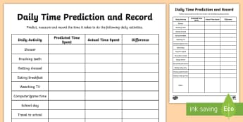 Daily Activities Time Prediction and Record Activity Sheet - time, measures, daily activities, recording, predicting, estimating, measuring, activity sheet, work