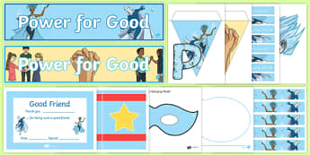 Anti Bullying Week 'Power for Good' Superheroes Themed Resource Pack
