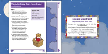 EYFS Magnetic Moon Scene Science Experiment and Prompt Card Pack - Whatever Next, Jill Murphy, space, baby bear, bear, owl, teddy bear, magnet