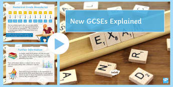 New GCSEs Explained PowerPoint - GCSEs, results, grades, numerical grades, new spec